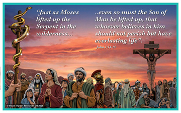 Image result for Even as Moses lifted up the serpent in the wilderness. . . .